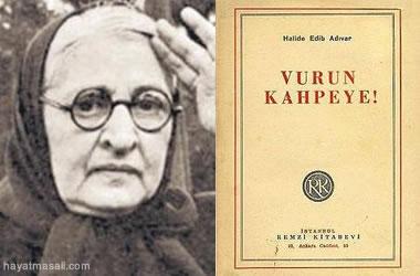 Halide Edip Adıvar Vurun Kahpeye Romanı